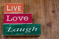 Live Love Laugh blocks Royalty Free Stock Photo