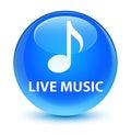 Live music glassy cyan blue round button