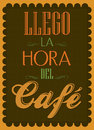 Llego la hora del cafe it s coffee time spanish text menu for restaurant house bar Stock Photo