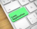 Loan Application - Message on the Green Keyboard Key. 3D.