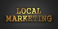 Local marketing business concept gold text on dark background d render Royalty Free Stock Photos