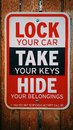 Lock Your Car - Take Your Car Keys Sign Royalty Free Stock Photo