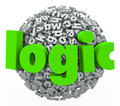 Logic word letter sphere reason rational thought process d on a ball or of letters to illustrate and and hyphothesis in applying Royalty Free Stock Photo