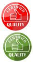 Logo quality certified in two colors variant red and green Royalty Free Stock Photo