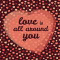 Love is all around you typography valentine s day love card vector illustration happy greeting seamless Stock Photos