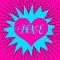 Love comic word speach bubble. Red heart. Vintage talk bubble. Starburst. Pop art concept Royalty Free Stock Photo