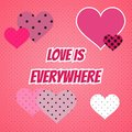 Love is everywhere valentines day card with hearts Royalty Free Stock Photo