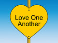 Love one Another road sign Royalty Free Stock Photo