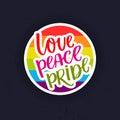 Love, peace, pride. Gay parade slogan handwritten on rainbow watercolor texture.
