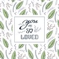 Love quote Vector Seamless Contour Floral Pattern. Hand Drawn Colorful Floral Texture, Decorative Leaves