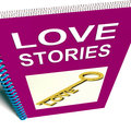 Love stories book gives tales of romantic and loving feelings Stock Photography