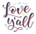 Love yall - colored vector illustration with hearts and text. Royalty Free Stock Photo