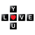 Love you crossword by scrabble tiles pieces letters isolated on white background vector illustration Royalty Free Stock Image