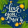 Love you mom hand drawn calligraphic colorful design.
