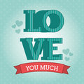 Love you much over blue background vector illustration Stock Image