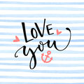 Love you text with anchor and hearts on blue watercolor stripes texture. Valentine`s day card design Royalty Free Stock Photo