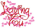 Loving you many many pink hearts surrounding written in red Stock Image