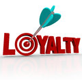 Loyalty arrow in d word customer reputation the letters with an a target bulls eye to illustrate a good business and return Stock Photo