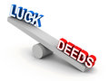 Luck versus deeds or efforts winning over karma makes destiny concept Royalty Free Stock Photo