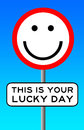 Lucky day today might just be your Royalty Free Stock Photos