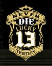 Lucky number thirteen Royalty Free Stock Photo