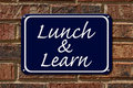 Lunch and Learn Sign Royalty Free Stock Photo