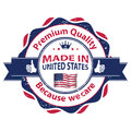 Made in USA, Premium Quality, because we care Royalty Free Stock Photo