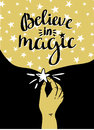 Magic background with stars and hand, inspiring phrase Believe in magic. Vector design.