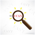 A magnifying glass finds the word i can yes i can concept among many instances of t symbolizing unique positive attitude and Royalty Free Stock Photos