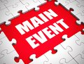 Main event icon means highlight or Star attraction to the show - 3d illustration