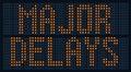 Major Delays Sign