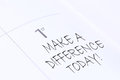 Make a difference today handwritten calendar entry Royalty Free Stock Photos