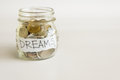 Make dreams comes true saving will your Royalty Free Stock Images
