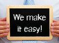 We make it easy sign Royalty Free Stock Photo
