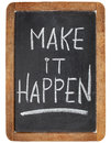 Make it happen on blackboard motivational reminder white chalk handwriting a vintage slate Stock Photography