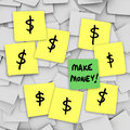 Make money sticky notes dollar signs get rich scheme the words on with illustrating a or plan to quick and grow your wealth Royalty Free Stock Images