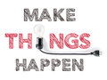 Make things happen phrase and light bulb hand writing achieve action Royalty Free Stock Image