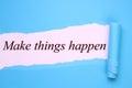 Make things happen Royalty Free Stock Photo