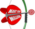 Make your millions bow arrow aiming target wealth riches goal bu words on a and to and affluence in earnings and income Royalty Free Stock Photo