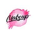 Makeup hand written lettering logo, label, emblem with watercolor splash.