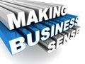 Making business sense