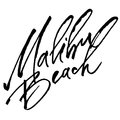 Malibu Beach. Modern Calligraphy Hand Lettering for Serigraphy Print