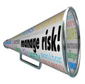 Manage risk bullhorn megaphone limit loss liability compliance words on a and along with words of advice for prevention damage Royalty Free Stock Images