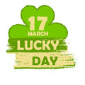 17 March lucky day with shamrock sign, green drawn banner Royalty Free Stock Photo