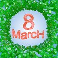 8 March red symbol flying in the space and round by frame made of green gems. Can be used as a decorative greeting grungy or postc