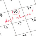 Mark calendar last chance Royalty Free Stock Image