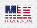 Martin luther king day. I have a dream. The letters in the colors of the American flag. Vector Royalty Free Stock Photo