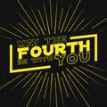 May the fourth be with you lettering with rays of burst on starry background. Design for star wars day. Vector.