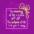 Meaning of life - Simple inspire and motivational quote. Hand drawn beautiful lettering. Royalty Free Stock Photo