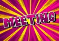 Meeting - Vector illustrated comic book style phrase.